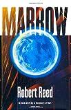 Reed, Robert: Marrow