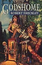 Godshome by Robert Sheckley