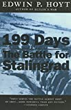 Hoyt, Edwin Palmer: 199 Days the Battle for Stalingrad: The Battle for Stalingrad