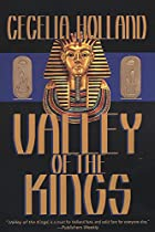 Valley of the Kings by Cecelia Holland