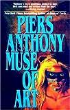 Anthony, Piers: Muse of Art (Geodyssey)
