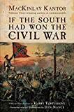 Kantor, MacKinlay: If The South Had Won The Civil War