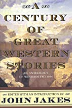 A Century of Great Western Stories-An…