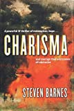 Barnes, Steven: Charisma