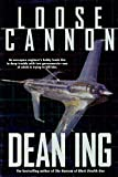 Ing, Dean: Loose Cannon