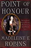Robins, Madeleine E.: Point of Honour