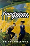 Brian Stableford: The Fountains of Youth
