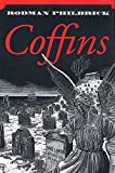 Philbrick, Rodman: Coffins