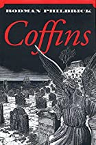 Coffins by Rodman Philbrick