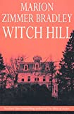 Bradley, Marion Zimmer: Witch Hill