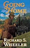 Wheeler, Richard S.: Going Home