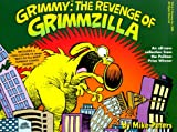 Peters, Mike: Grimmy: The Revenge of Grimzilla!