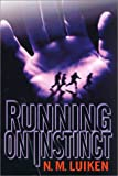 Luiken, N. M.: Running on Instinct