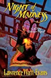 Lawrence Watt-Evans: Night of Madness