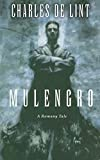 De Lint, Charles: Mulengro
