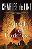 De Lint, Charles: Angel of Darkness