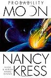 Kress, Nancy: Probability Moon (Probability Trilogy)
