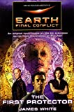 White, James: Gene Roddenberry's Earth: Final Conflict--The First Protector