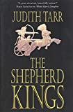 Tarr, Judith: The Shepherd Kings