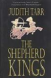 Tarr, Judith: The Shepherd Kings