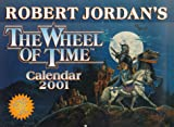 Jordan, Robert: Wheel of Time Calendar: 2001