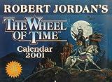 Jordan, Robert: Wheel of Time Calendar: 2001
