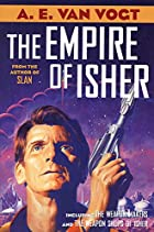 The Empire of Isher: The Weapon Makers / The…