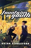 Stableford, Brian M.: The Fountains of Youth