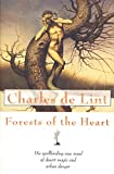 De Lint, Charles: Forests of the Heart