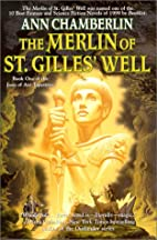 The Merlin of St. Gilles' Well by Ann…