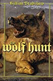 Bradshaw, Gillian: Wolf Hunt