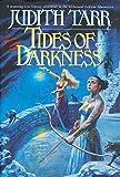 Tarr, Judith: Tides of Darkness