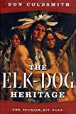 Coldsmith, Don: The Elk-Dog Heritage