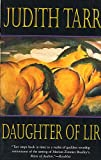 Tarr, Judith: Daughter of Lir