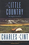 De Lint, Charles: The Little Country