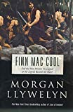 Morgan Llywelyn: Finn Mac Cool (Celtic World of Morgan Llywelyn)