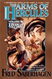 Saberhagen, Fred: The Arms of Hercules (Book of the Gods, Volume 3)