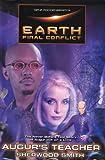Smith, Sherwood: Gene Roddenberry's Earth: Final Conflict--Augur's Teacher