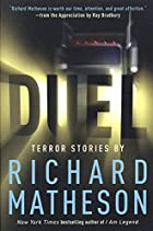 Duel : terror stories by Richard Matheson