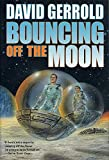 Gerrold, David: Bouncing off the Moon