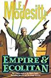 Modesitt, L. E.: Empire and Ecolitan: Two Complete Novels of the Galactic Empire: The Ecolitan Operation and The Ecologic Secession