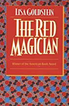 The Red Magician by Lisa Goldstein