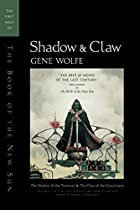 Shadow & Claw: The First Half of The Book of…