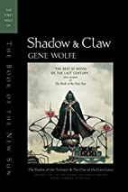 Shadow & Claw: The First Half of 'The Book…