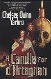 Yarbro, Chelsea Quinn: A Candle for d'Artagnan