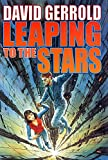 Gerrold, David: Leaping to the Stars