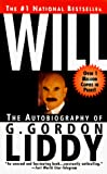 G. Gordon Liddy: Will: The Autobiography of G. Gordon Liddy