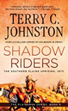 Shadow Riders: The Southern Plains Uprising,…