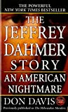 Davis, Don: The Jeffrey Dahmer Story: An American Nightmare