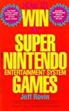 Rovin, Jeff: How to Win at Super Nintendo Entertainment System Games